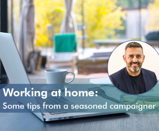 Icon for Working at home: Some tips from a seasoned campaigner