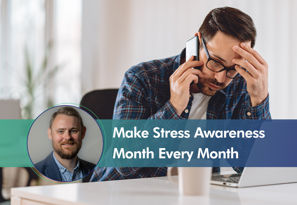 Stress Awareness Month Insight picture