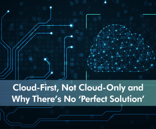 Icon for Cloud-First, Not Cloud-Only and Why There's No 'Perfect Solution'