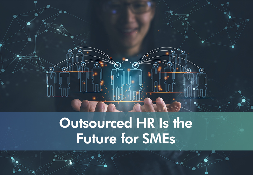 Outsourced HR is the future for SMEs Insight